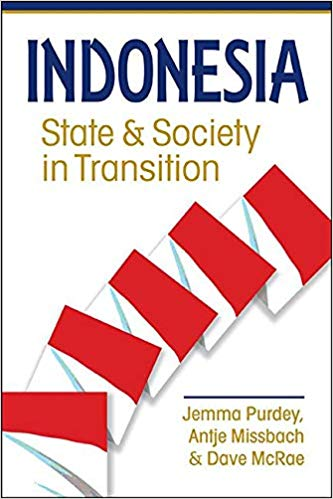purdey, missbach, mcrae 2019 - indonesia. state and society in transition