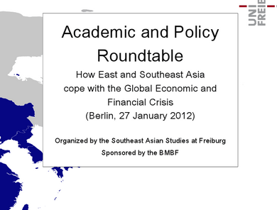 "Academic and Policy Roundtable | ""How East and Southeast Asia Cope with the Global Economic and Financial Crisis"""